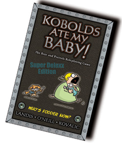 Kobolds Ate My Baby RPG (T.O.S.) -  Ninth Level Games